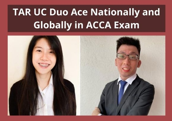 TAR UC Duo Ace Nationally and Globally in ACCA Exams
