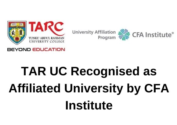 TAR UC Recognised as Affiliated University by CFA Institute