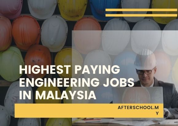 Highest Paying Engineering Jobs in Malaysia