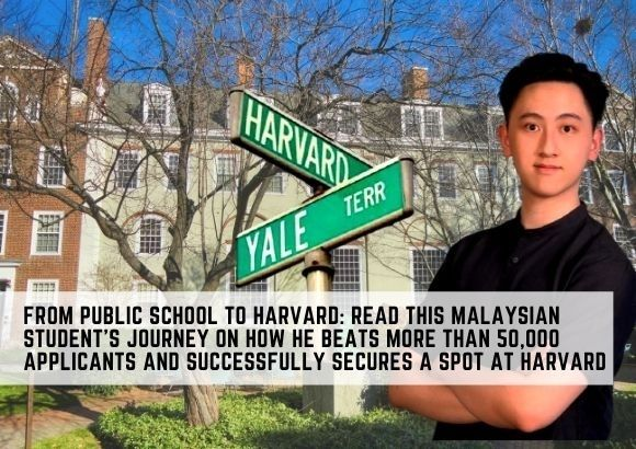 From Public School to Harvard: Read This Malaysian Student's Journey on How He Beats More Than 50,000 Applicants and Successfully Secures a Spot at Harvard