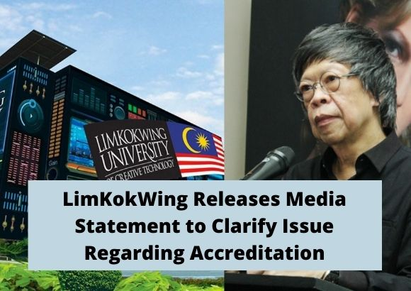 LimKokWing Releases Media Statement to Clarify Issue Regarding Accreditation