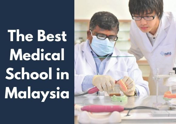 The Best Medical School in Malaysia