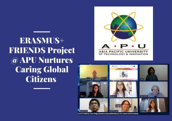 ERASMUS+ FRIENDS Project @ APU Nurtures Caring Global Citizens