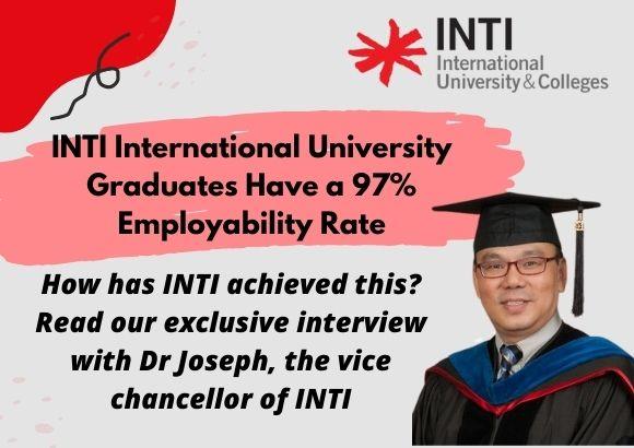 INTI International University Graduates Have a 97% Employability Rate