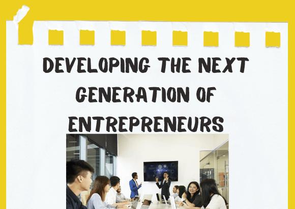 Developing the Next Generation of Entrepreneurs