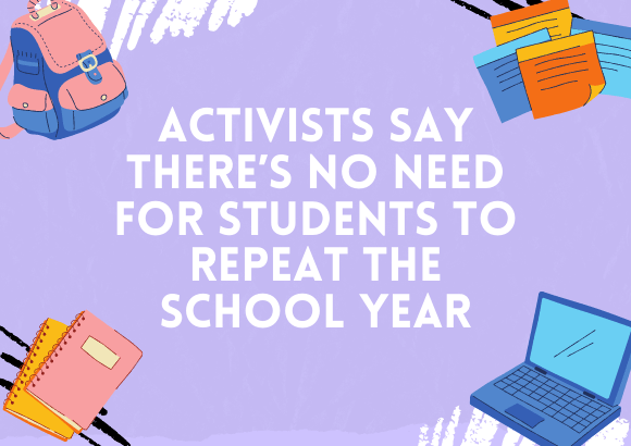 Activists Say There's No Need for Students to Repeat the School Year