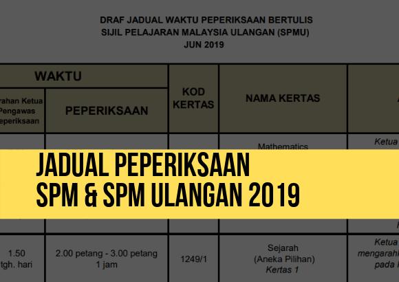 Jadual Peperiksaan SPM ulangan & SPM 2020!
