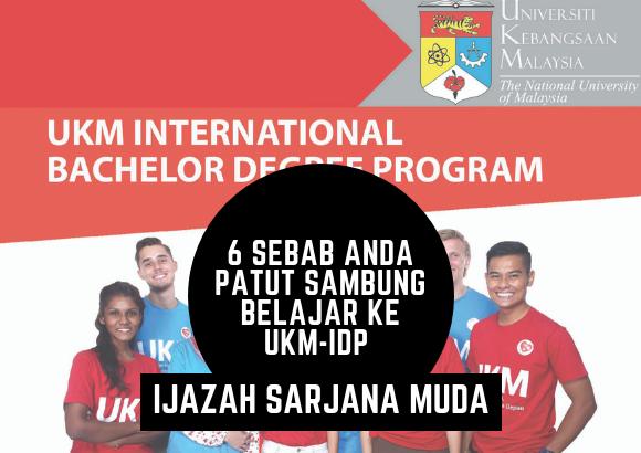 Kenapa Anda Perlu Mohon Sambung Belajar dibawah UKM International Degree Programme (UKM IDP)?