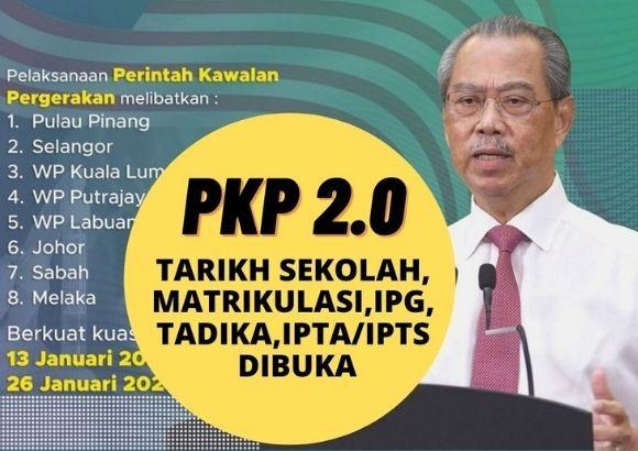 Tarikh Buka Sekolah, Matrikulasi, IPG, Tadika, Universiti Semua Negeri Selepas Penguguman PKP 2.0