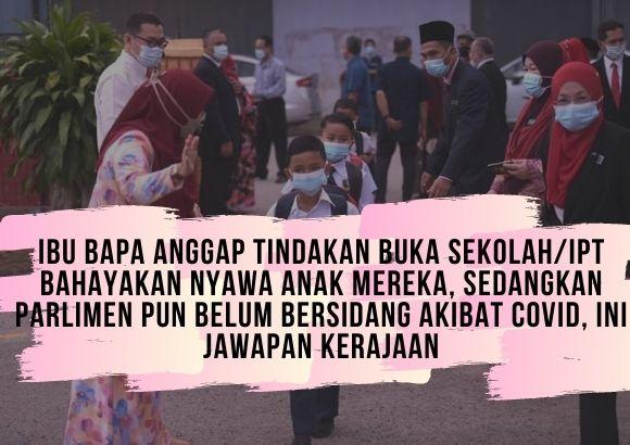 Ibu Bapa Persoal Sekolah/IPT Dibuka Sedangkan Parlimen Dibatalkan, Kerajaan Dituntut Beri Jawapan