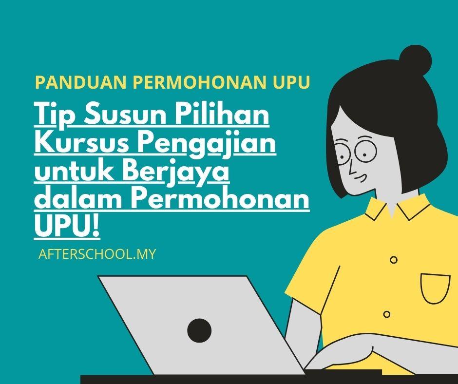 Tips Susun Pilihan Program Pengajian untuk Berjaya dalam Permohonan UPU