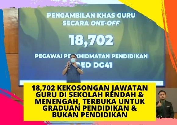 Kementerian Pendidikan Malaysia (KPM) Tawar 18,702 Kekosongan Jawatan Guru Sekolah Rendah & Menengah untuk Graduan Pendidikan & Bukan Pendidikan