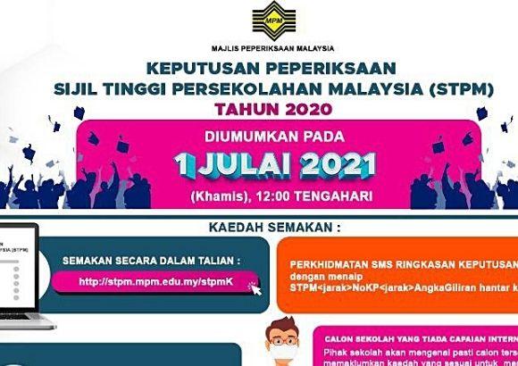 Keputusan STPM 2020 Diumumkan 1 Julai Ini - Majlis Peperiksaan Malaysia (MPM)