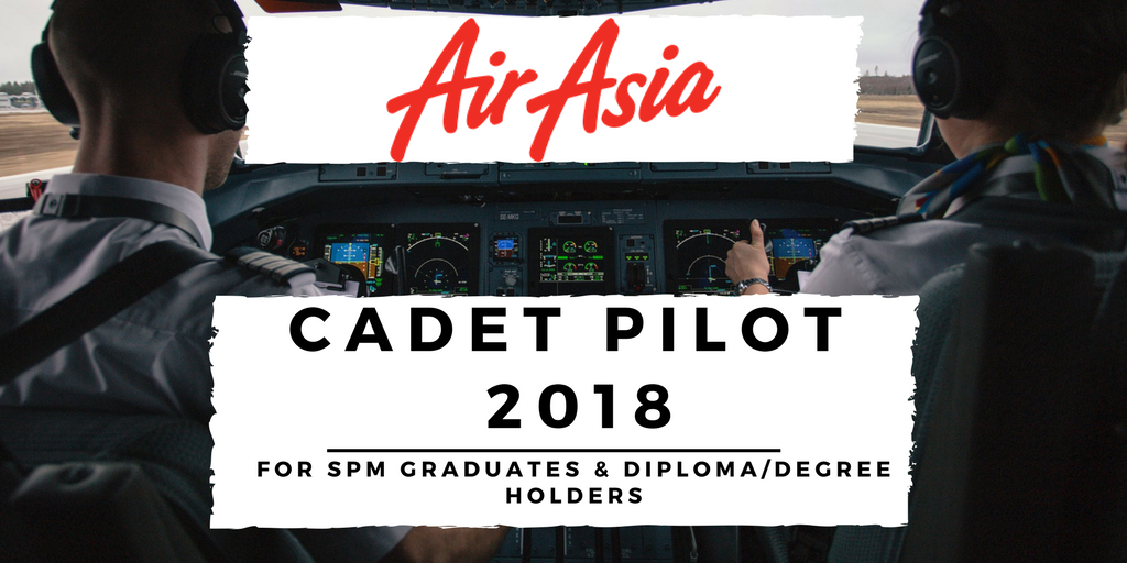 Air Asia's Cadet Pilot Programme 2018 is Now Open