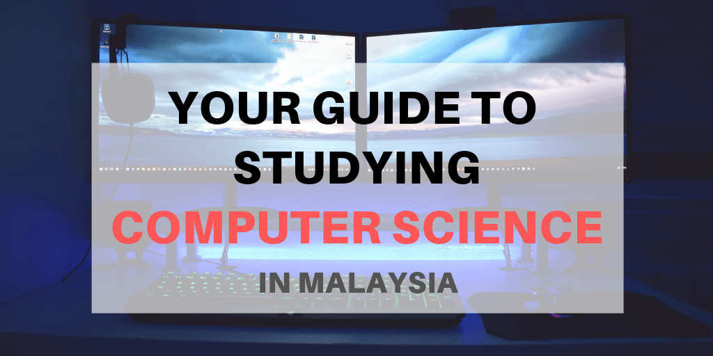 Computer Science course in Malaysia | Study Computer Science