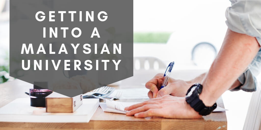 How to Get Into a Malaysian University