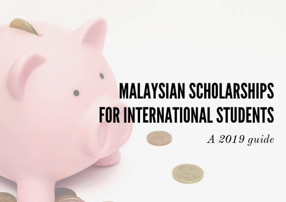 2019 Malaysian Scholarships for International Students
